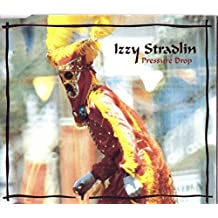 Pressure Drop by Izzy Stradlin