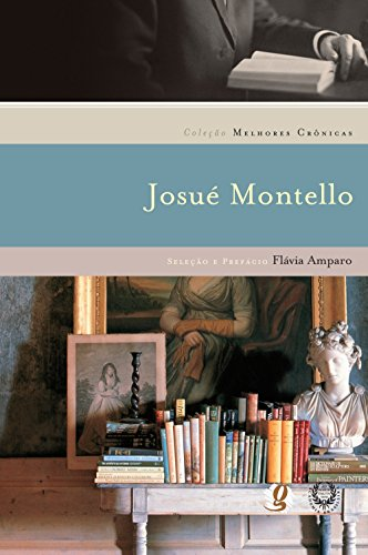 Melhores Cronicas De Josue Montello (Em Portuguese do Brasil)