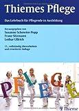 Thiemes Pflege: Das Lehrbuch für Pflegende in Ausbildung