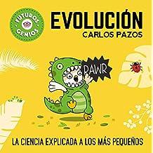 Evolución (Futuros Genios) (Pequeños creativos)