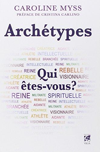 Archtypes : Qui tes-vous ?
