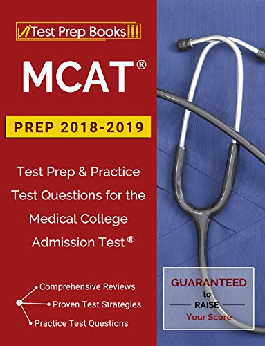 MCAT Prep 2018-2019: Test Prep & Practice Test Questions for the Medical College Admission Test (English Edition)