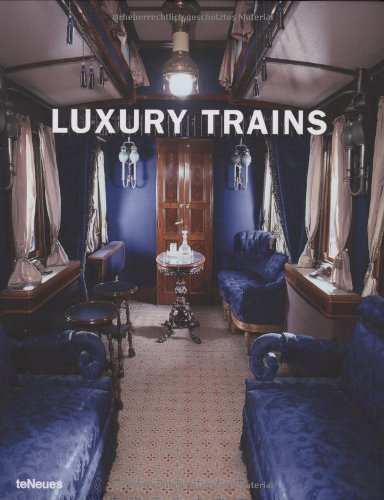 luxury-trains-luxury-books-published-by-teneues-verlag-gmbh-co-kg-2008