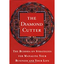 The Diamond Cutter: The Buddha on Strategies for Managing Your Business and Your Life (Rough Cut Edition)