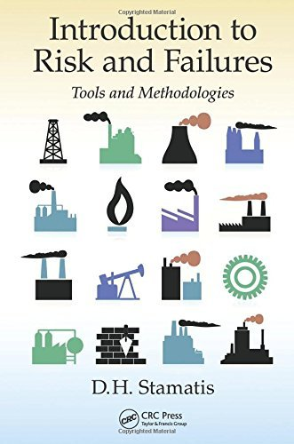 Introduction to Risk and Failures: Tools and Methodologies by D. H. Stamatis (4-Feb-2015) Hardcover