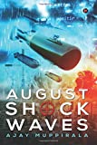 August Shock Waves