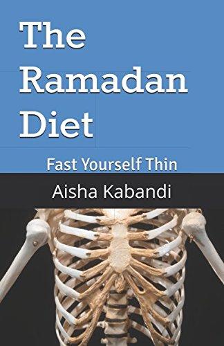 the-ramadan-diet-fast-yourself-thin