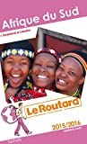 Guide du Routard Afrique du Sud 2015/2016