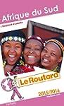 Guide du Routard Afrique du Sud 2015/...