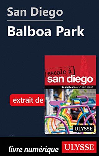 Descargar Libro San Diego - Balboa Park de Collectif