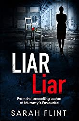 Liar Liar: Another gripping serial killer thriller from the bestselling author (DC Charlotte Stafford Series)