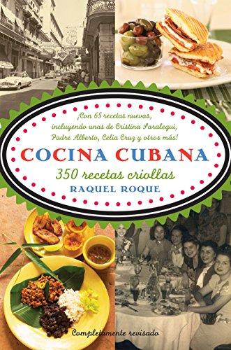 Cocina cubana: 350 recetas criollas (Vintage Espanol)