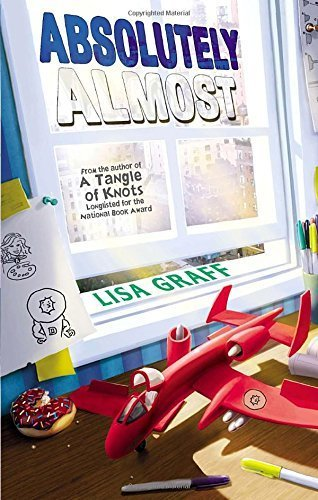 Absolutely Almost by Lisa Graff (2014-06-12)