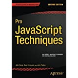 Pro JavaScript Techniques: Second Edition by John Paxton (2015-07-01)