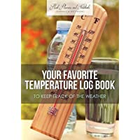 Your Favorite Temperature Log Book to Keep Track of the Weather