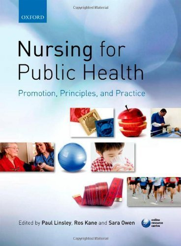 Nursing for Public Health: Promotion. Principles and Practice by Linsley. Paul ( 2011 ) Paperback