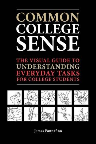 common-college-sense-the-visual-guide-to-understanding-everyday-tasks-for-college-students