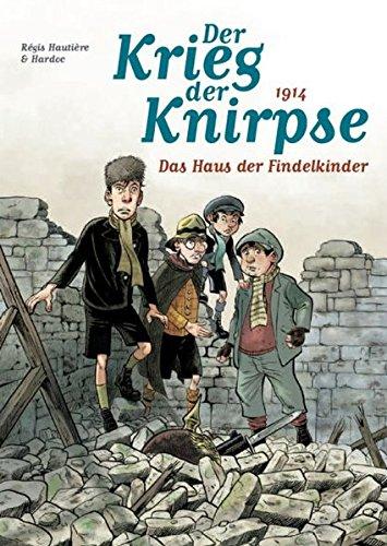 der-krieg-der-knirpse-01-bd-1-1914-das-haus-der-findelkinder