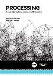 Processing: Le code informatique comme outil de création