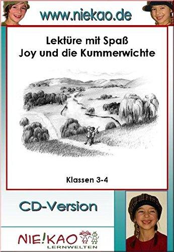 Lektüre mit Spaß - Joy und die Kummerwichte: CD - Version - Joy Spa