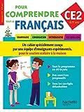 Pour comprendre tout le français CE2 : Grammaire, conjugaison, orthographe, vocabulaire
