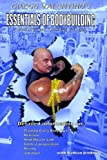 ESSENTIALS OF BODYBUILDING: A Classic Approach for Athletes of All Ages (Volume 1) by Gregg Valentino (2012-02-13)