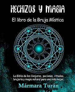 Hechizos y Magia. El Libro