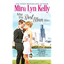 May the Best Man Win (The Wedding Date Book 1) (English Edition)
