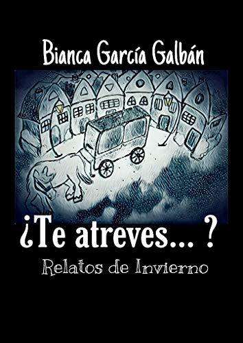 Relatos de invierno de Bianca García Galbán