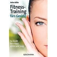 Fitness-Training fürs Gesicht: So bleibt Ihre Haut schön und jung