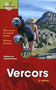 Vercors: 10 itinéraires de randonnée détaillés - 10 fiches découvertes. par Dominique Decobecq