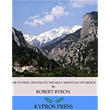 The Station: Travels to the Holy Mountain of Greece (English Edition)