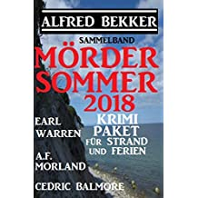 Mördersommer 2018 - Krimi-Paket für Strand und Ferien: Cassiopeiapress Sammelband