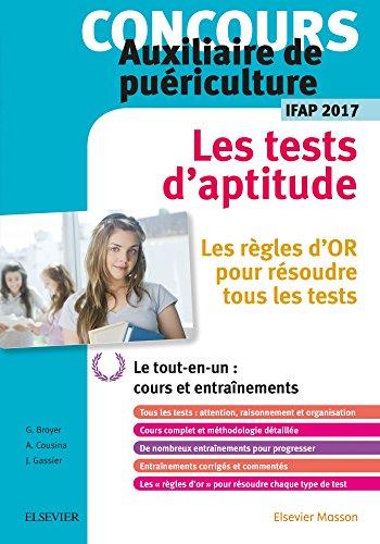 Concours Auxiliaire de puériculture - Les tests d'aptitude - IFAP 2017: Le tout en un