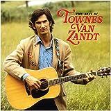 The Best of Townes Van Zandt [Vinilo]