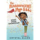 The Magnificent Mya Tibbs: Spirit Week Showdown: 1