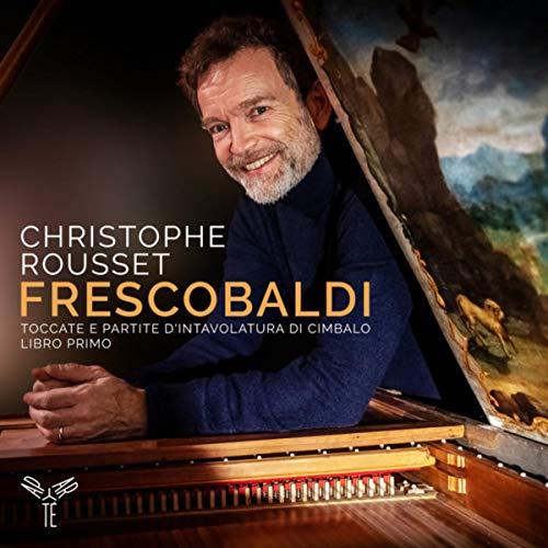 Frescobaldi: Toccate e partite d'intavolatura di cimbalo, libro primo (Bonus Track Version)