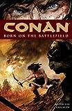 Image de Conan Volume 0: Born on the Battlefield