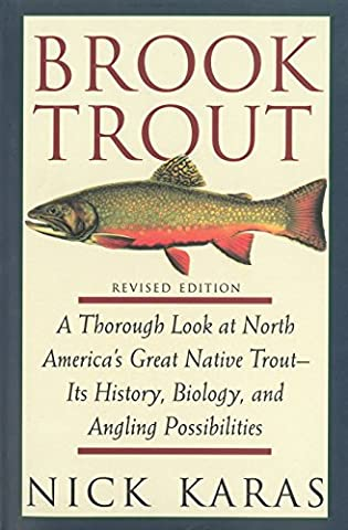 Brook Trout: A Thorough Look at North America