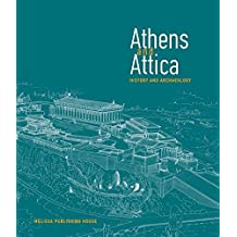 Athens and Attica: History and Archaeology