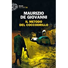 Il metodo del Coccodrillo (Einaudi. Stile libero big) (Italian Edition)