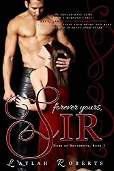 Forever Yours, Sir (Doms of Decadence Book 2)