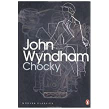 Chocky (Penguin Modern Classics): Written by John Wyndham, 2010 Edition, Publisher: Penguin Classics [Paperback]