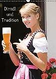 Dirndl und Tradition (Wandkalender 2019 DIN A3 hoch): Trachtenmode rund um Bayern (Monatskalender, 14 Seiten ) (CALVENDO Menschen)
