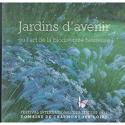 Jardins d'avenir ou l'art de la biodiversité heureuse