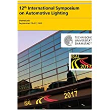 12th International Symposium on Automotive Lightning – ISAL 2017 – Proceedings of the Conference: Volume 17 (Darmstädter Lichttechnik)