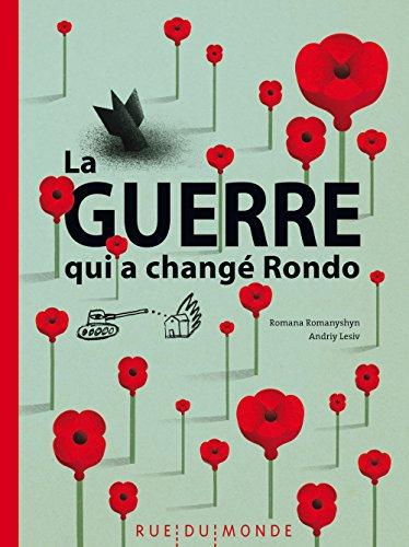 La guerre qui a changé Rondo