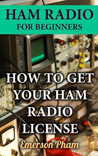 Radio Für Arduino Ham (Ham Radio For Beginners: How To Get Your Ham Radio License  (English Edition))