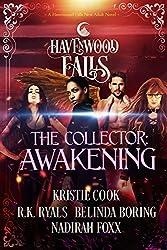 The Collector: Awakening: (A Havenwood Falls Novel)