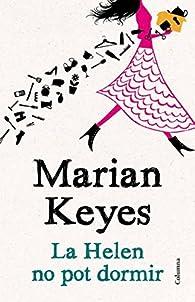 La Helen No Pot Dormir par  Marian Keyes
